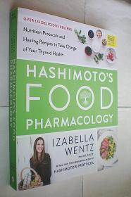 *Hashimotos Food Pharmacology: Nutrition Protocols and Healing Recipes to Take Charge of Your Thyroid Health