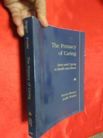 The Primacy of Caring: Stress and Coping i...        ( 16开)    【详见图】