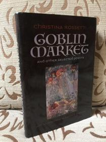 Goblin Market and Other Selected Poems by Christina Rossetti - calla editions 《哥布林集市》罗塞蒂诗歌集 精装大开本