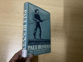 Paul Bunyan 《伐木巨人:保罗·班扬》,著名的Rockwell Kent木刻插图版,精装,1924年老版书