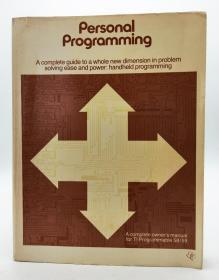 Personal Programming (A complete owners manual for TI Programmable 58/59) 英文原版《个人编程:TI可编程58/59的完整用户手册》