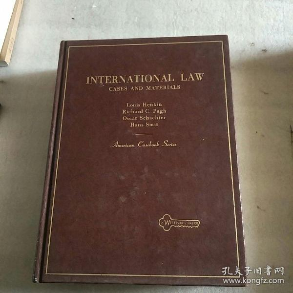 INTERNATIONAL LAW CASES AND MATERIALS(国际法:案例与资料)