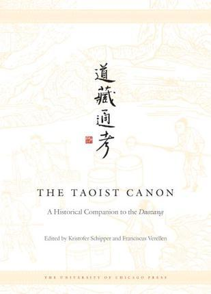 The Taoist Canon:A Historical Companion to the Daozang