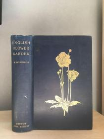 1898 The English Flower Garden and Home Grounds 插图本 封面烫金 23.5*17cm