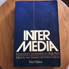 Intermedia - Interpersonal Communication in a Media World