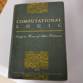 COMPUTATIONAL LOGIC Essays in Honor of Alan Robinson