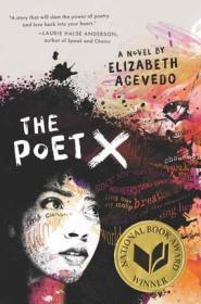 英文原版 诗人X 美国国家图书奖 2018年度青少文学 The Poet X by Elizabeth Acevedo