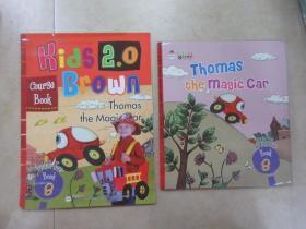 布朗儿童英语  Kids  2.0  Brown  Level  Tulo  BOOK 8  Thomas  the  Magic  car   硬精装  附光盘  附练习册   详见图片