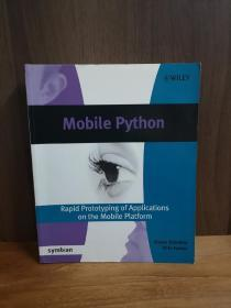 Mobile Python: Rapid prototyping of applications on the mobile platform (Symbian Press)