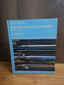 Industrial Marketing Management: Text and Cases (Kent series in marketing)