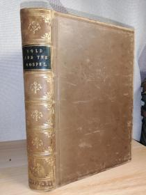 1853年  GOLD AND THE GOSPEL 私访HAYDAV装帧   全皮装帧   烫金竹节书脊  21.8X15CM
