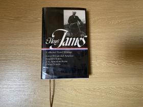 (初版)Henry James : Collected Travel Writings    詹姆斯集:游记作品《英国风情》、《美国景象》等,权威美国文库版,布面精装,一印
