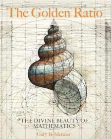 英文原版 黄金比例:数学的神圣之美 精装 The Golden Ratio: The Divine Beauty of Mathematics