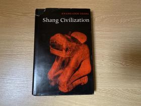 (私藏)Shang Civilization  张光直《商文明》,布面精装本