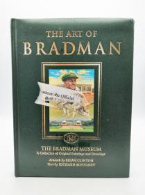 The art of Bradman: the Bradman Museum, a collection of original paintings and drawings 英文原版-《布拉德曼的艺术:布拉德曼博物馆绘画和素描原作收藏》
