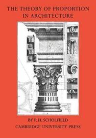 The Theory Of Proportion In Architecture