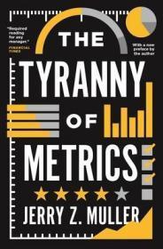 度量标准的暴政  The Tyranny of Metrics