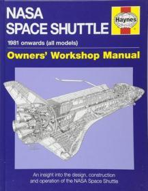 英文原版 Haynes手册 美国航天飞机大揭秘 NASA Space Shuttle (Owners Workshop Manual)