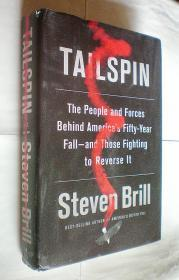 Tailspin: The People and Forces Behind Americas Fifty-Year Fall--and Those Fighting to Reverse It(精装原版外文书)