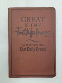 Great Is Thy Faithfulness 365 devotions from our daily bread