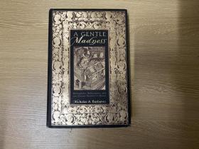 (私藏初版)A Gentle Madness 《文雅的疯狂》,董桥爱读书,好看的洋书话,精装大32开,重超1公斤