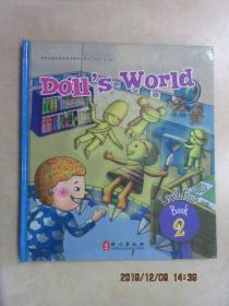 布朗儿童英语  DOLL'S  WORLD(level  4, book  2) 无光盘,无练习册