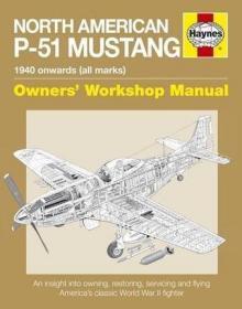 英文原版 Haynes手册 P-51野马战斗机大揭秘 North American P-51 Mustang