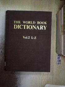 the world book dictionary vol.2 L/Z 世界图书词典第2卷L/Z