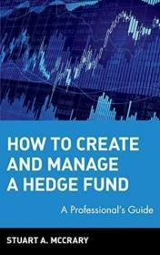 How To Create And Manage A Hedge Fund