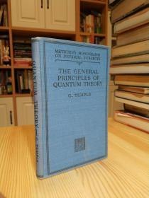 The general principles of quantum theory (Methuens monographs on physical subjects)