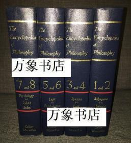 上海现货  Paul Edwards 主编  : Encyclopedia Of Philosophy  哲学大百科辞典  8卷4册全  大量名家撰写词条   原版精装本  私藏品上佳  内封完好无开裂