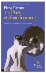 英文原版 被抛弃的日子 我的天才女友作者 埃莱娜·费兰特 Elena Ferrante 意大利文学 那不勒斯四部曲 The Days of Abandonment