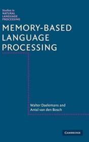 Memory-Based Language Processing:Studies in Natural Language Processing