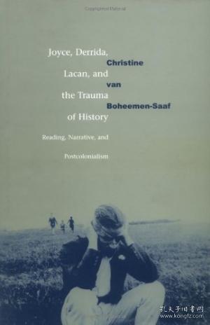 Joyce, Derrida, Lacan And The Trauma Of History