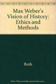 Max Webers Vision Of History