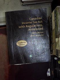 canadian income tax act with regulations annotated 94th edition 加拿大所得税法案,第94版附加条例注释