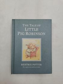 The Tale of Little Pig Robinson (Beatrix Potter 19 小猪罗宾逊的故事