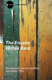 The Empire Writes Back:Theory and Practice in Post-Colonial Literatures