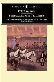 Struggles And Triumphs Or, Forty Years Recollections