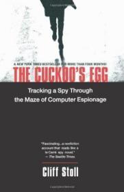 The Cuckoos Egg: Tracking A Spy Through The Maze Of Computer Espionage