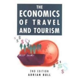 The Economics Of Travel And Tourism