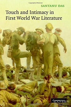 Touch And Intimacy In First World War Literature