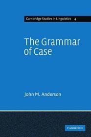 The Grammar Of Case