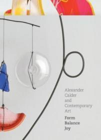 Alexander Calder And Contemporary Art