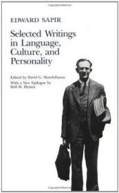 Selected Writings In Language, Culture, And Personality