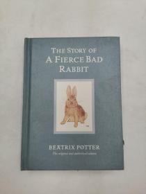 The Story of A Fierce Bad Rabbit (Beatrix Potter Book 20)