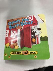 Open the Barn Door:A Chunky Flap Book