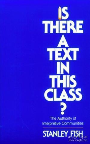 Is There A Text In This Class? The Authority Of Interpretive Communities