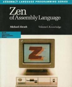 Zen Of Assembly Language