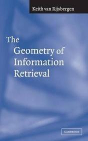 The Geometry Of Information Retrieval